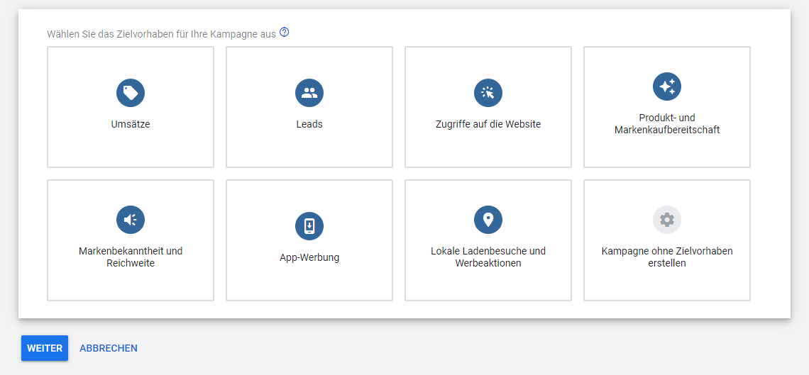 Screenshot: Zielvorhaben für neue Google Ads Kampagne auswählen